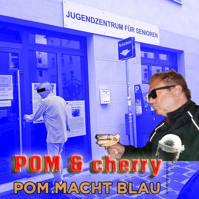 """Cover der neuen Platte von POM & cherry """"POM macht Blau"""""""